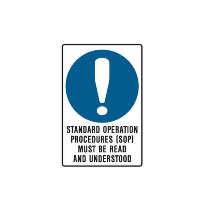 848013 Mining Site Sign - Standard Operation Procedures (Sop) Must Be Read And Understood
