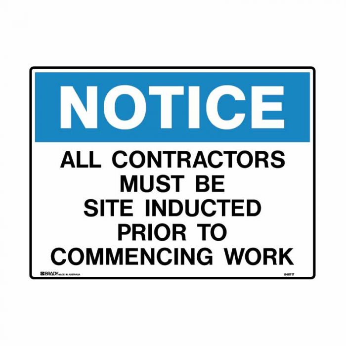 848718 Building & Construction Sign - Notice All Contractors Must Be Site Inducted Prior To Commencing Work