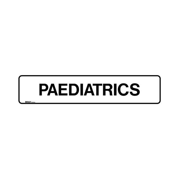 852906 Hospital-Nursing Home Sign - Paediatrics