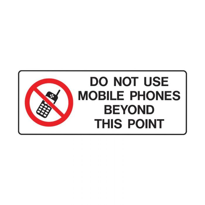 855041 Mobile Phone Sign - Do Not Use Mobile Phones Beyond This Point