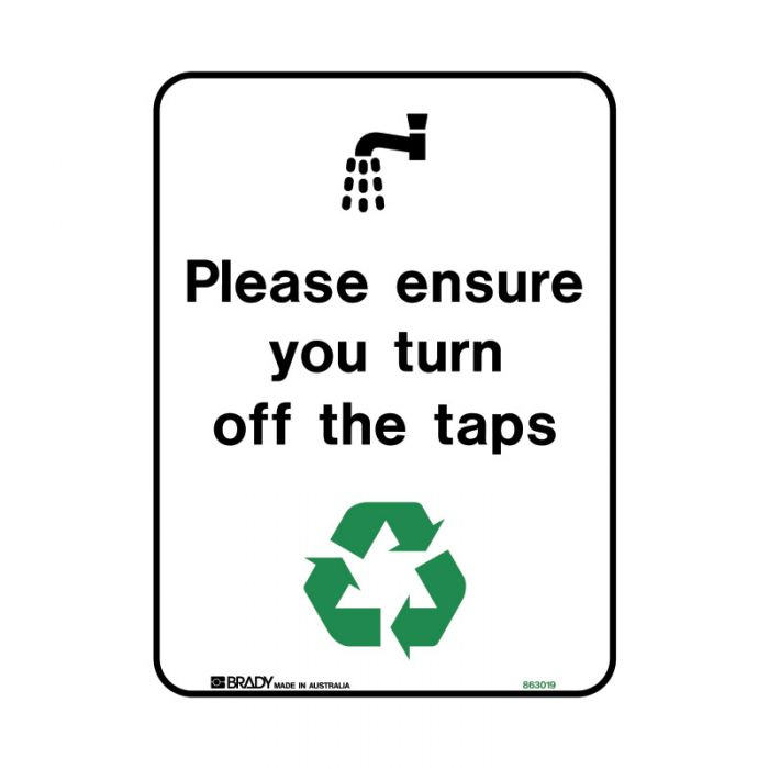 863021 Recycling-Environment Sign - Please Ensure You Turn Off The Taps