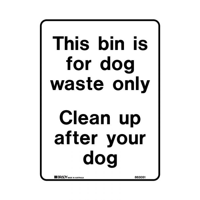 863050 Park Sign - This Bin Is For Dog Waste Only Clean Up After Your Dog