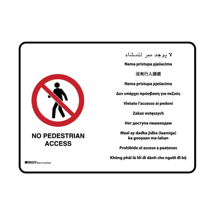 871626 Multilingual Sign - No Pedestrian Access