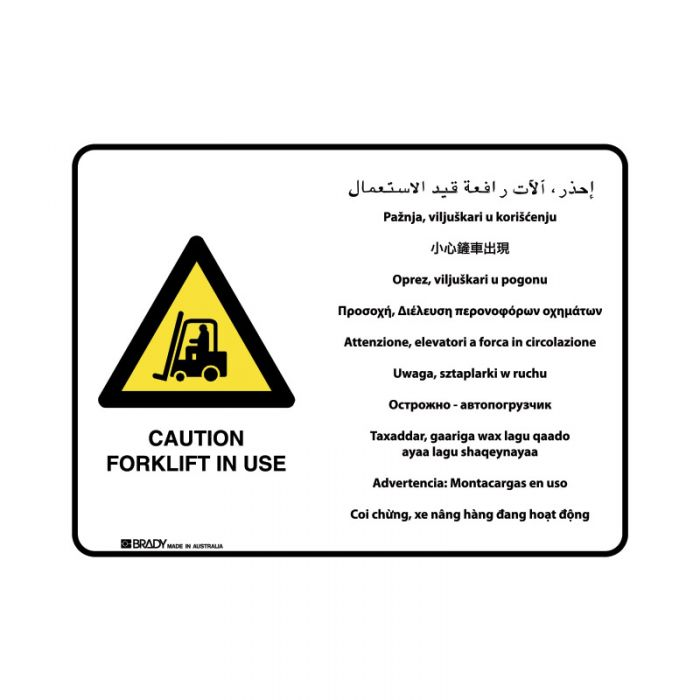 871637 Multilingual Sign - Caution Forklift In Use