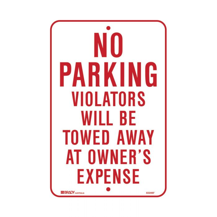 PF832497 Parking & No Parking Sign - No Parking Violators Will Be Towed Away At Owners Expense