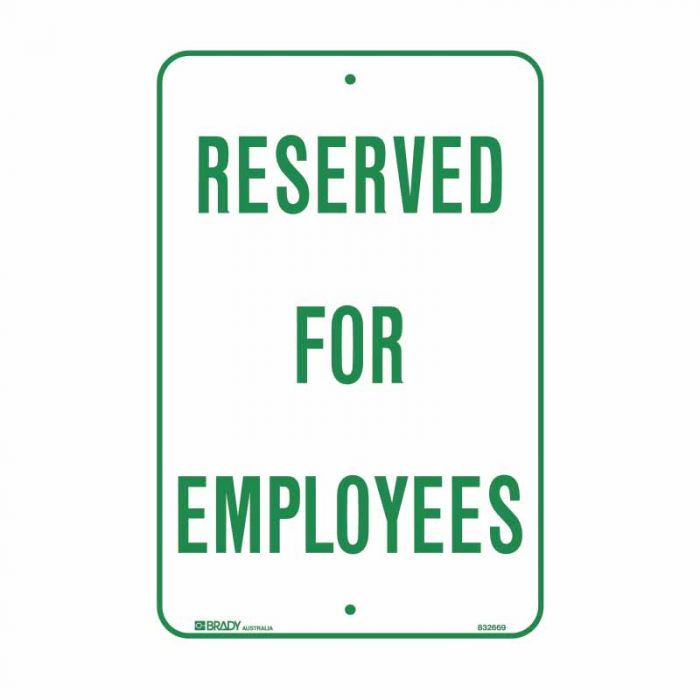 PF832669 Parking & No Parking Sign - Reserved For Employees