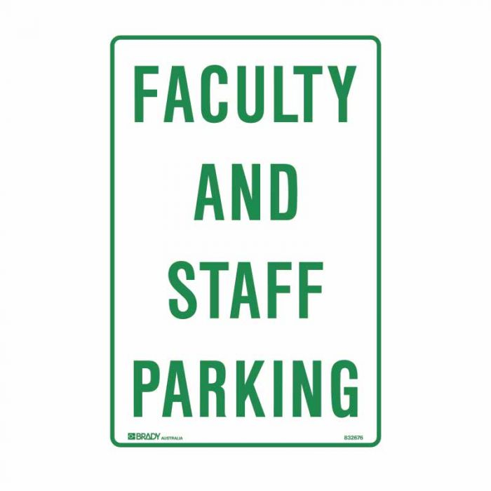 PF832676 Parking & No Parking Sign - Faculty And Staff Parking