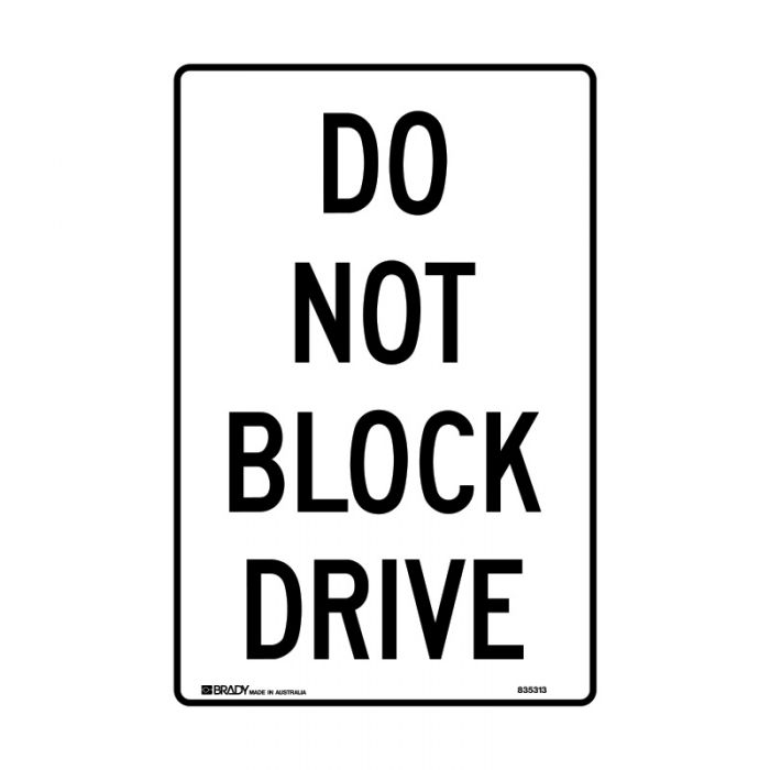 PF835312 Parking & No Parking Sign - Do Not Block Drive