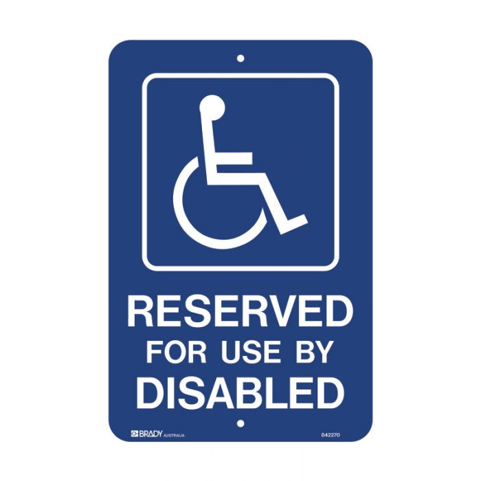 PF842270 Accessible Traffic & Parking Sign - Reserved For Use By Disabled