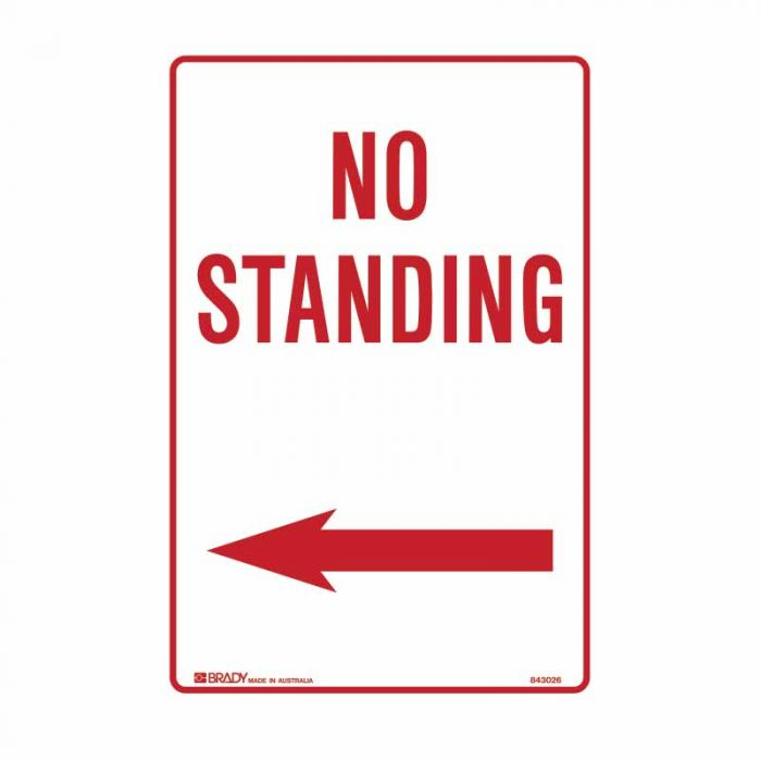 PF843026 No Standing Sign - No Standing Arrow Left