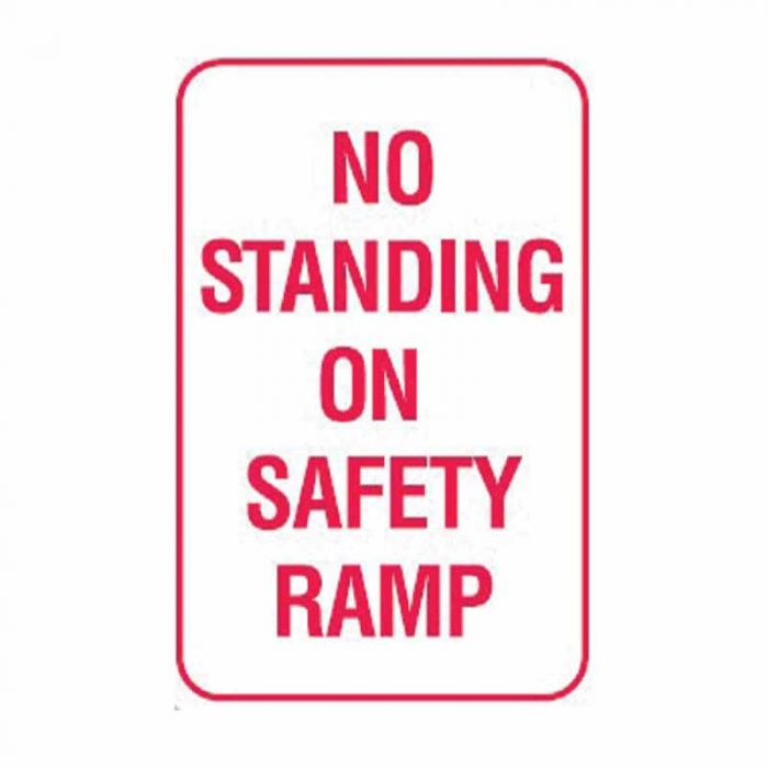 PF843364 No Standing Sign - No Standing In Safety Ramp