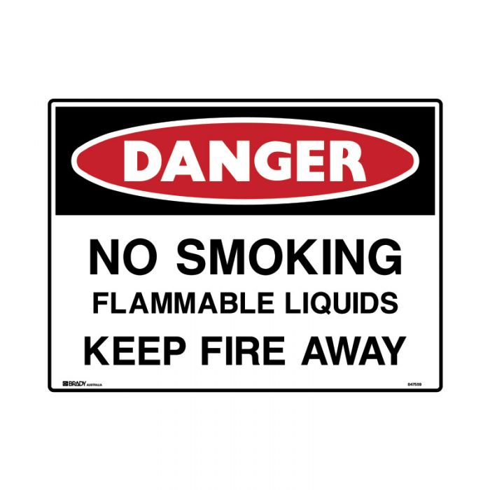 PF847722 Mining Site Sign - Danger No Smoking Flammable Liquids Keep Fire Away