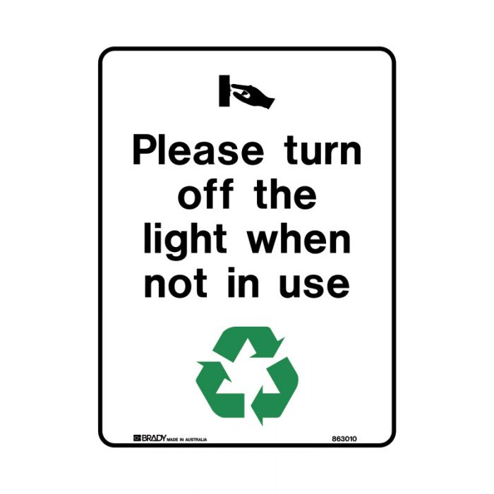 PF863012 Recycling-Environment Sign - Please Turn Off The Light When Not Is Use