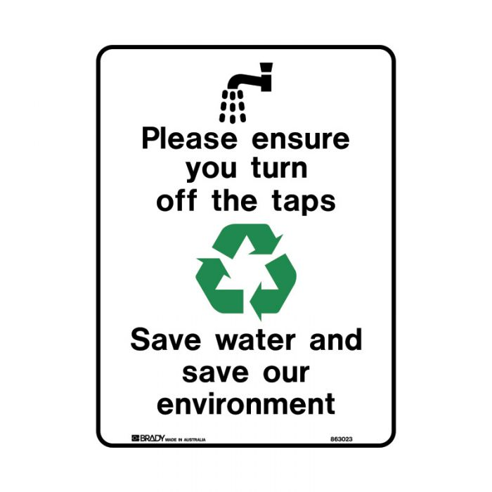 PF863025 Recycling-Environment Sign - Please Ensure You Turn Off The Taps Save Energy And Save The Environment